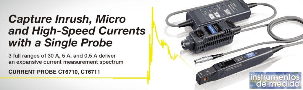 Capture corrientes de transitorias,es sensores de corriente de su clase para su uso con registradores y osciloscopios de alto rendimiento. El CT6710 es una sonda de corriente de alta sensibilidad de 3 rangos que ofrece un amplio ancho de banda de DC a 50 MHz y una entrada de 200 μA a 30 A, lo que le permite capturar señales a través de un rango de corriente expansivo, desde el estado estable a las corrientes transitorias, al diseñar fuentes de alimentación conmutadas, inversores y controladores de motor. Características clave •3 rangos en una sola sonda: 30 A, 5 A, 0,5 A. Observe un amplio rango de corriente desde micro corrientes hasta 30 A. • Banda ancha: DC a 50 MHz (-3 dB) • Alta relación S / N y tasa de salida 10 veces mayor: observe las formas de onda a 100 μA / div en la configuración de sensibilidad de voltaje máxima del osciloscopio de 1 mV / div • Conectar directamente al terminal de entrada BNC de un osciloscopio * • También disponible: CT6711 Current Probe con DC a 120 MHz de ancho de banda Ver https://www.hioki.com/file/cmw/hdCatalog/4847/pdf/?action=browser&log=1&lang=en